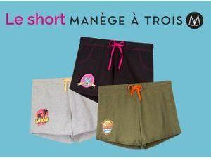Plus produit : à vous le short Manège à Trois !