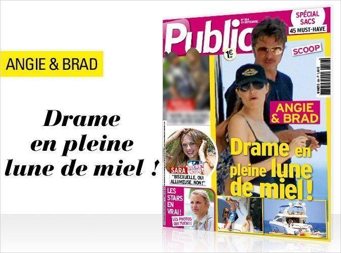 Magazine Public : en couverture, Angie et Brad... Leur drame en pleine lune de miel !
