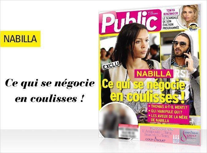Magazine Public : Nabilla en couverture... Ce qui se négocie vraiment en coulisses !