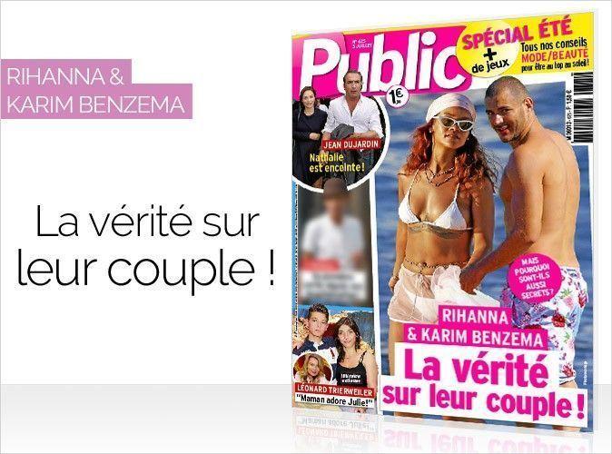 Magazine Public : Rihanna et Karim Benzema en couverture... La vérité sur leur couple !