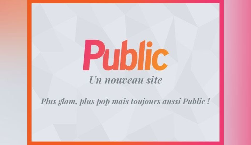 BREAKING NEWS : Public.fr se refait une beauté !