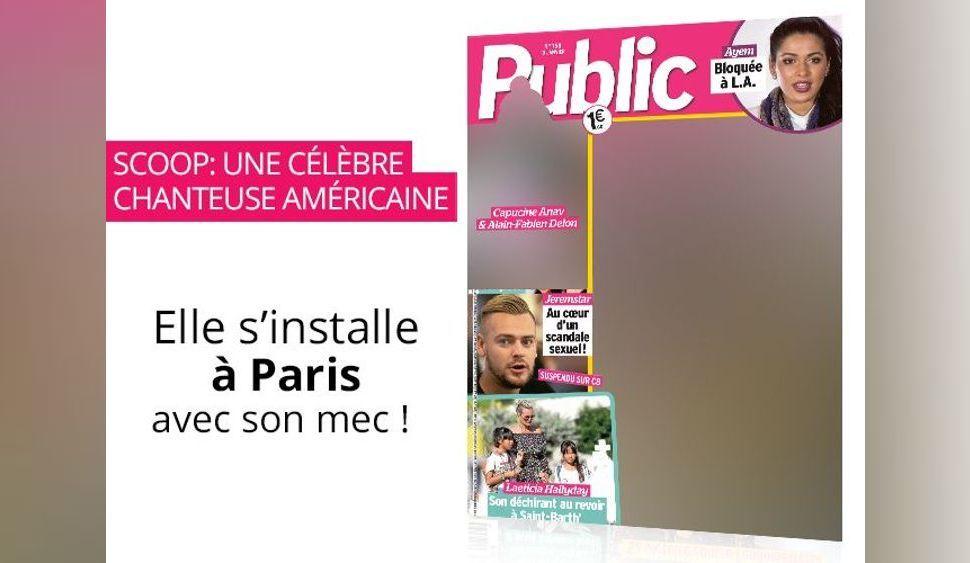 Magazine Public : SCOOP ! Cette chanteuse américaine mondialement connue s'installe à Paris avec son mec !